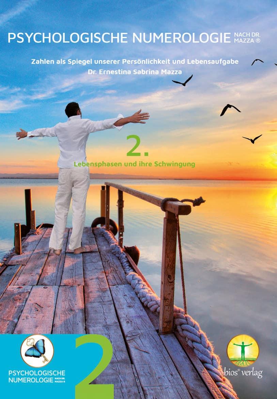 2. BUCH zur Persönlichkeit: Psychologische Numerologie Band 2